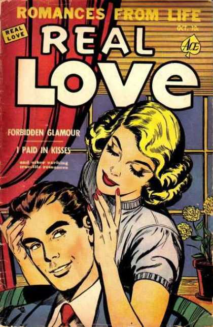 Real Love 40 - I Paid In Kisses - Forbidden Clamour - Blond Woman - Flowerpot - Ace Comics