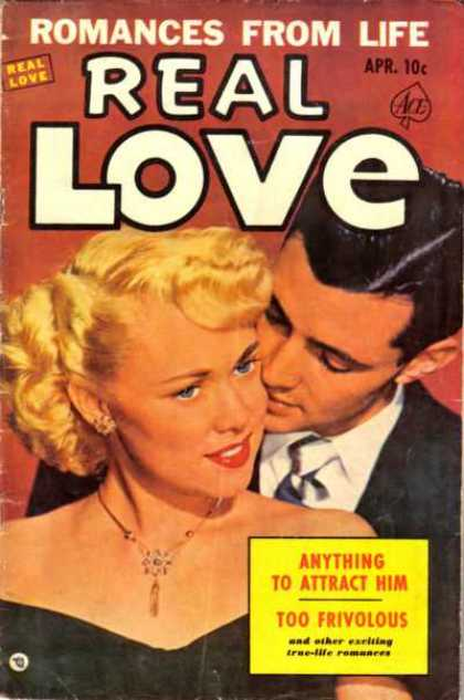 Real Love 54 - Romances From Life - Man Behind Blonde Woman - Anything To Attract Him - True-life Romances - Too Frivolous