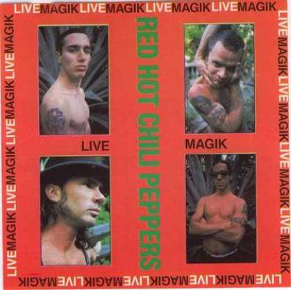 Red Hot Chili Peppers - Red Hot Chili Peppers - Live Magik