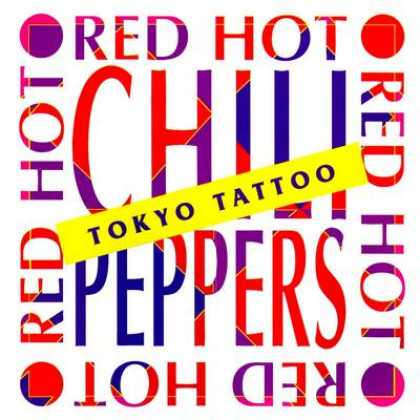 Red Hot Chili Peppers - Red Hot Chili Peppers - Tokyo Tattoo