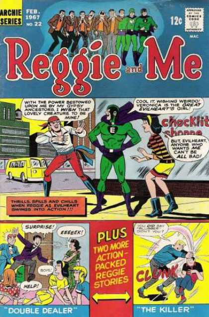 Reggie and Me 22 - Gypsy - Evilheart - Veronica - Double Dealer - The Killer