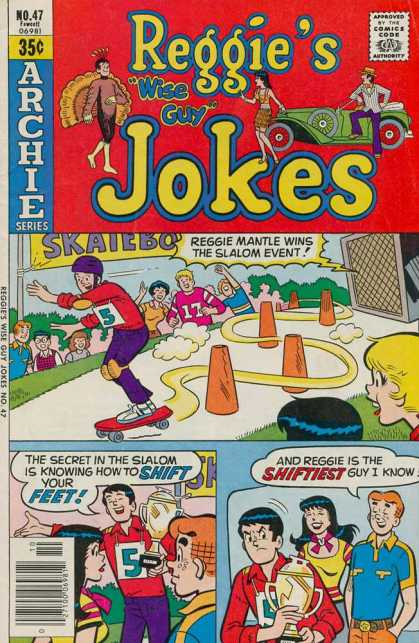 Reggie's Wise Guy Jokes 47 - Approved By The Comics Code - Car - Man - Skate - Cup