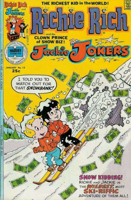 Richie Rich & Jackie Jokers 13 - Harvey Comics - Dollar Bills - Speech Bubble - Snow - Mountain