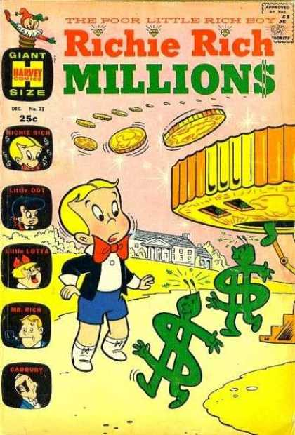 Richie Rich Millions 32 - The Poor Little Rich Boy - Gold Coins - Dollar Signs Walking - Little Lotta - Little Dot