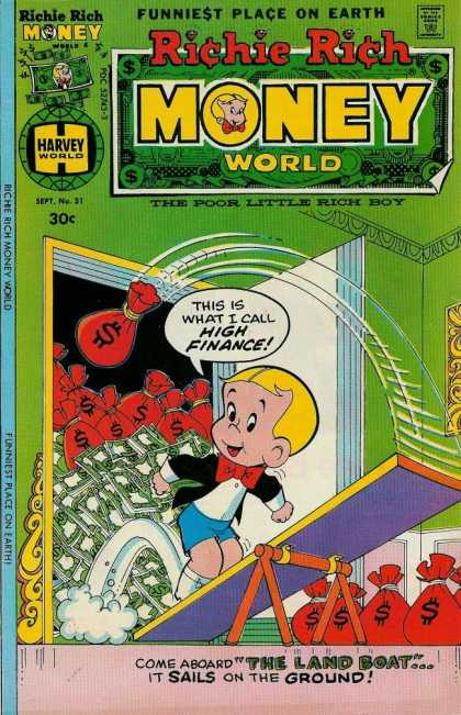 Richie Rich Money World 31 - Funniest Place On Earth - Sept No 31 - High Finance - The Land Boat - Sails On The Ground