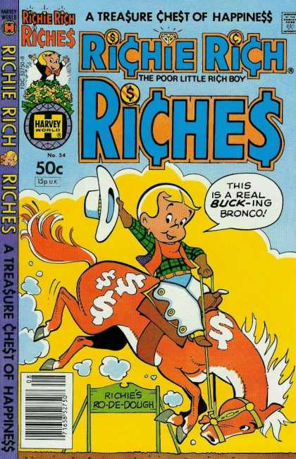 Richie Rich Riches 54 - Lets Go Horse - Heigh-ho - Cowboy - Money Money Money - Giddap