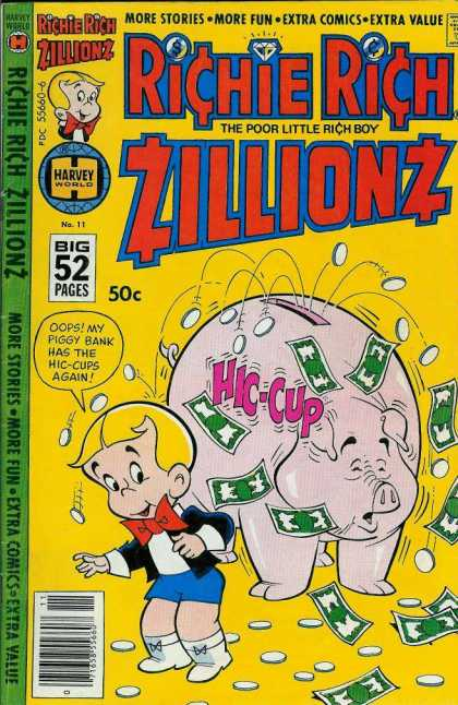Richie Rich Zillionz 11 - The Poor Little Rich Boy - Mu Piggy Bank - More Fun - Extra Comics - Hic Cup