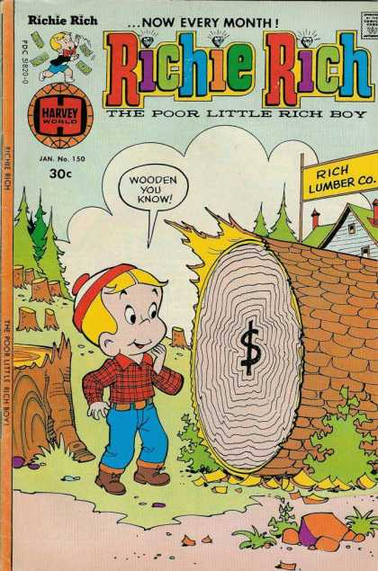 Richie Rich 150 - Rich Lumber Co - Tree - Stumps - Dollar Sign - Wood