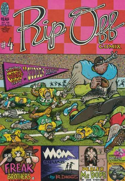 Rip Off Comix 4 - American Football - Wonder Wart Hog In Sudden Death - Freak Brothers - Dealer Mcdope - Mom Squad