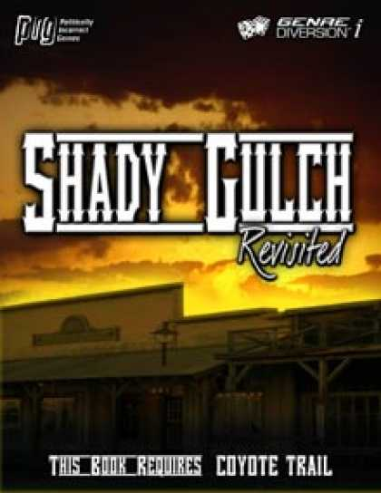 Role Playing Games - Coyote Trail: Shady Gulch Revisited