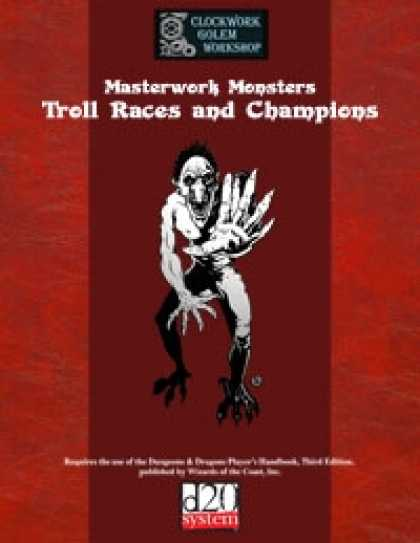 Role Playing Games - Masterwork Monsters: Troll Races and Champions
