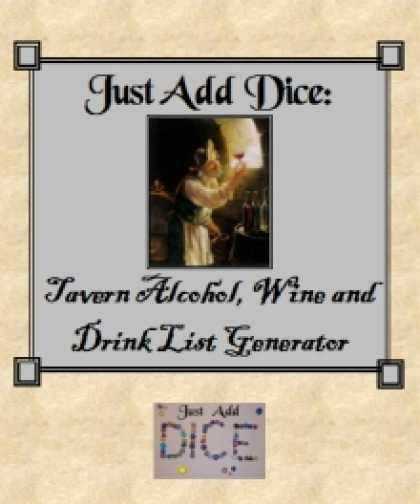 Role Playing Games - Just Add Dice: Tavern Alcohol, Wine and Drink List Generator