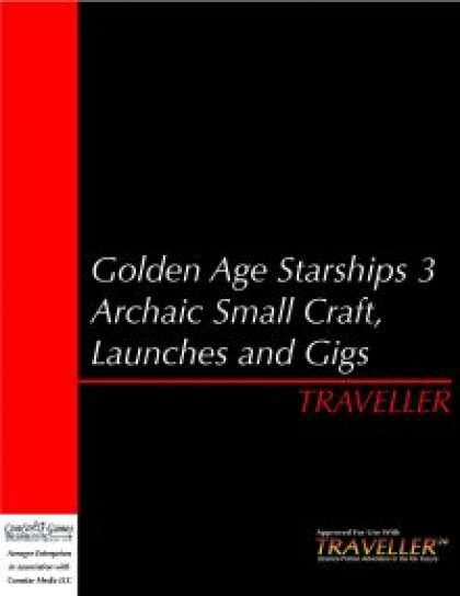 Role Playing Games - Traveller - GAS 3: Archaic Small Craft, Shuttles and Gigs
