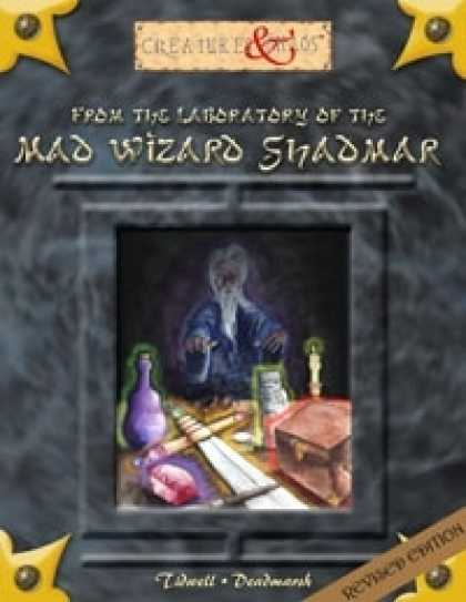 Role Playing Games - From the laboratory of the Mad Wizard Shadmar