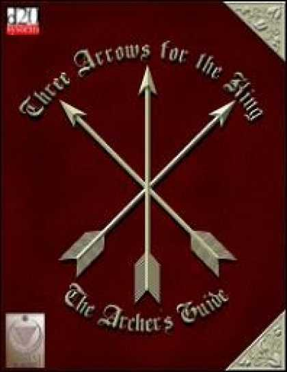 Role Playing Games - Three Arrows for the King: The Archer's Guide (Revised)