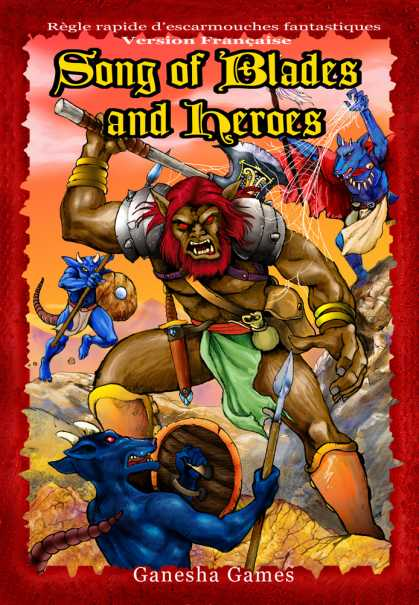 Role Playing Games - Song of Blades and Heroes FRENCH LANGUAGE VERSION