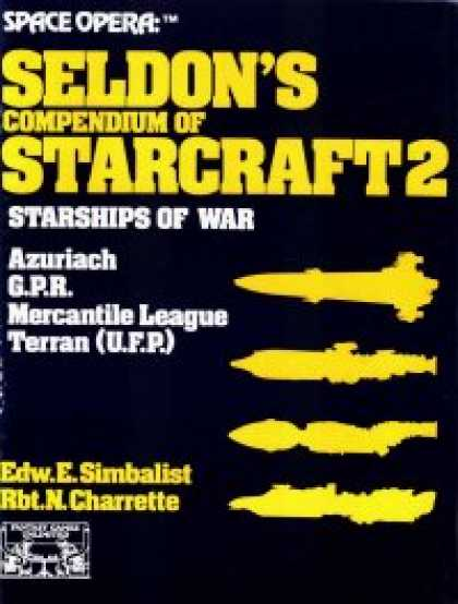 Role Playing Games - Space Opera: Seldon's Compendium of Starcraft 2