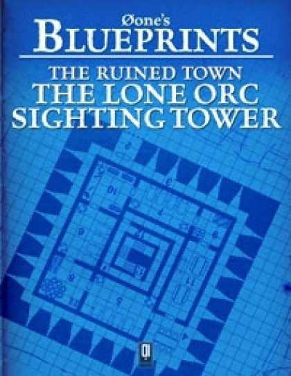 Role Playing Games - 0one's Blueprints: The Ruined Town, The Lone Orc Sighting Tower