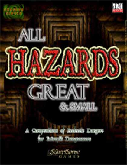 Role Playing Games - All Hazards Great & Small
