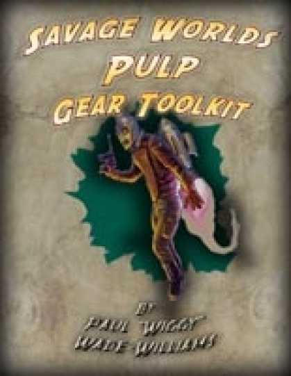 Role Playing Games - Savage Worlds Pulp Gear Toolkit