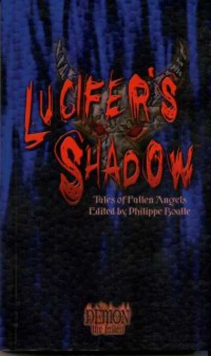 Role Playing Games - Lucifer's Shadow: Tales of Fallen Angels