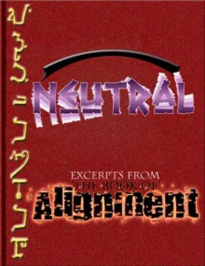 Role Playing Games - The Book of Alignment: Neutral