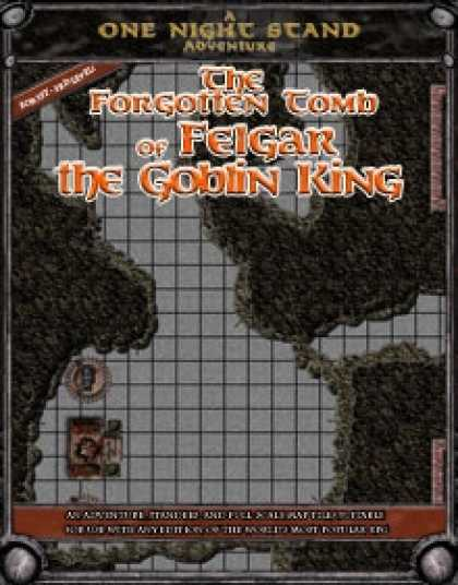 Role Playing Games - The Forgotten Tomb of Felgar the Goblin King