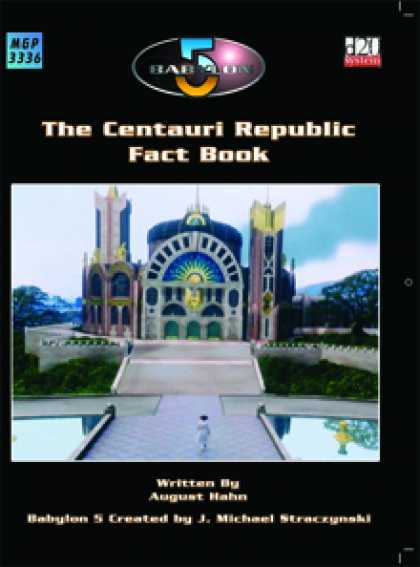 Role Playing Games - The Centauri Republic Fact book