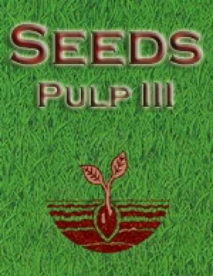Role Playing Games - Seeds: Pulp III