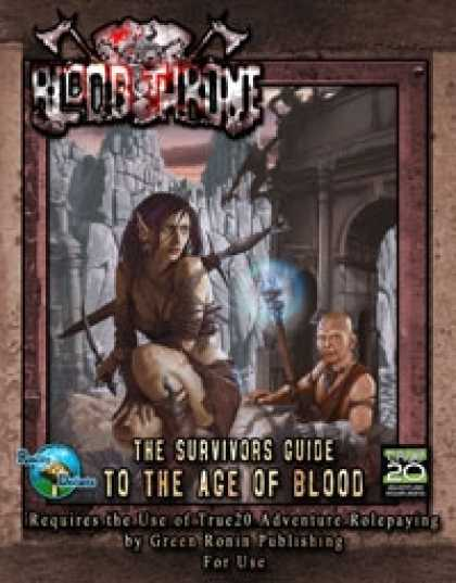 Role Playing Games - RDP: Blood Throne: The Survivor's Guide to the Age of Blood