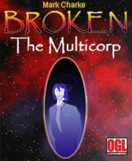 Role Playing Games - Broken: The Multicorp