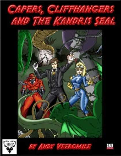 Role Playing Games - Capers, Cliffhangers and the Kandris Seal