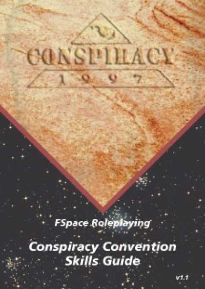 Role Playing Games - FSpace Roleplaying Conspiracy Convention Skills Guide