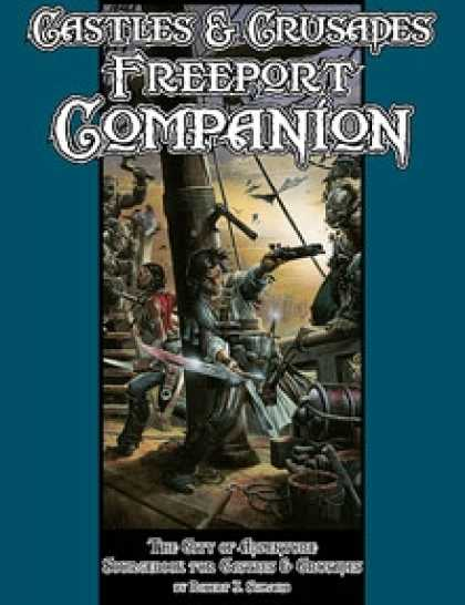 Role Playing Games - Castles & Crusades Freeport Companion
