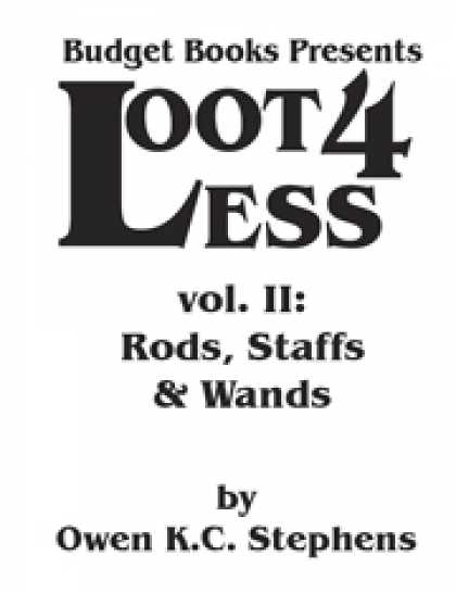 Role Playing Games - Loot 4 Less Volume II: Rods, Staffs and Wands