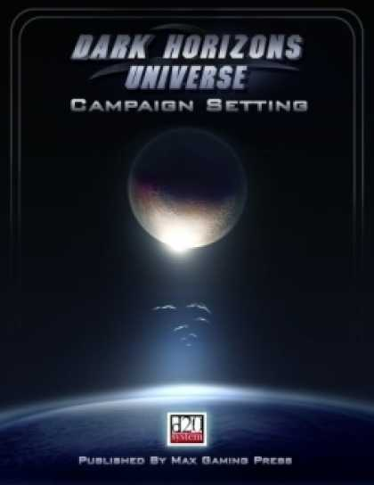 Role Playing Games - Dark Horizons Universe Campaign Setting