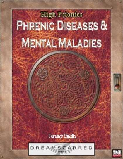 Role Playing Games - High Psionics: Phrenic Diseases and Mental Maladies