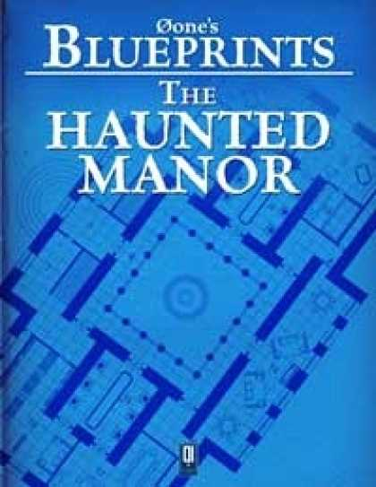 Role Playing Games - 0one's Blueprints: The Haunted Manor