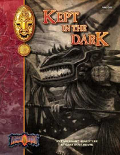 Role Playing Games - Kept in the Dark: An Earthdawn Shard