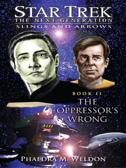 Role Playing Games - Star Trek: The Next Generation: Slings and Arrows: The Oppressor's Wrong