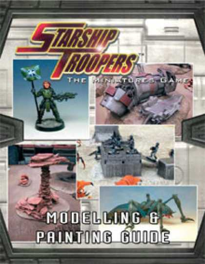 Role Playing Games - Starship Troopers Modelling and Painting Guide