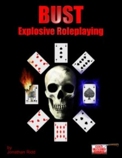 Role Playing Games - Bust: Explosive Roleplaying