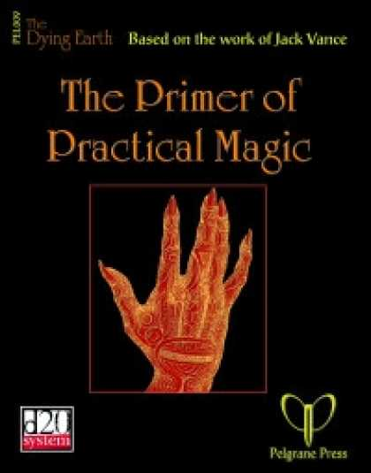 Role Playing Games - The Primer of Practical Magic