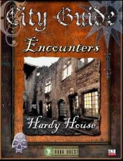 Role Playing Games - City Guide Encounters: Hardy House