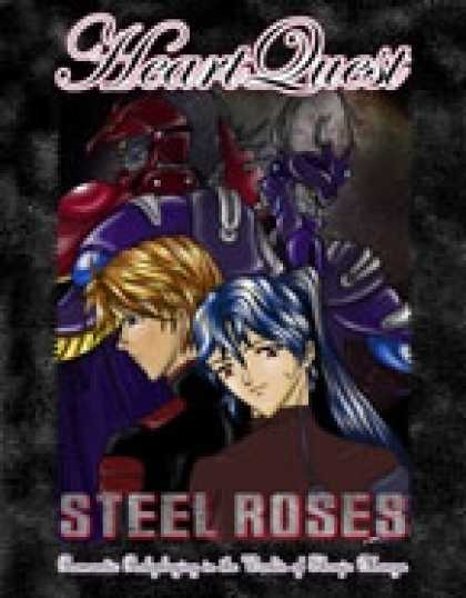 Role Playing Games - Steel Roses: the HeartQuest Guide to Mecha
