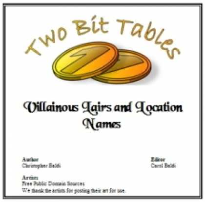 Role Playing Games - Two Bit Tables: Villainous Lairs and Location Names