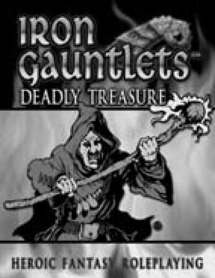 Role Playing Games - Deadly Treasure (for Iron Gauntlets)