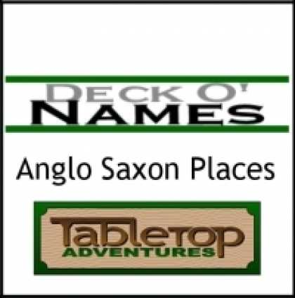 Role Playing Games - Deck O' Names Anglo Saxon Places