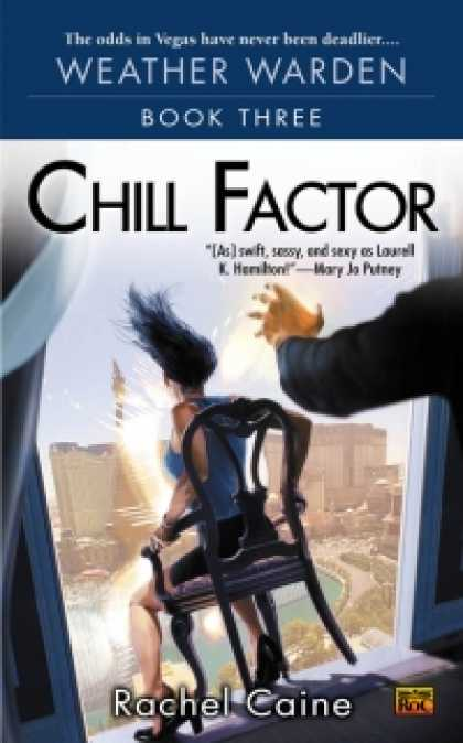 Role Playing Games - Chill Factor: Book Three of the Weather Warden