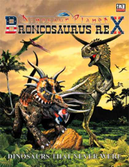 Role Playing Games - Broncosaurus Rex: Dinosaurs That Never Were